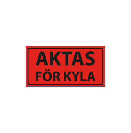 """Varningsetikett """"Aktas för Kyla"""" 50x100mm"""